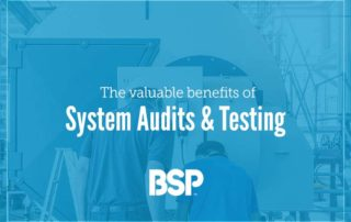 System audits and testing from BSP.